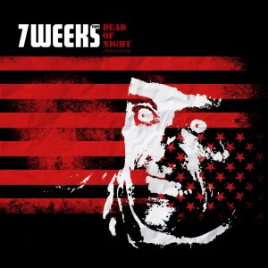 """Album """"7 WEEKS Plays Dead Of Night"""""""