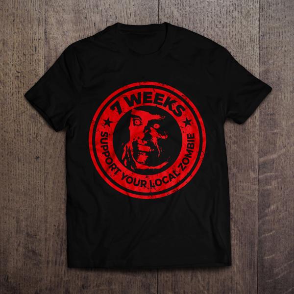 T-shirt 7 Weeks design zombie