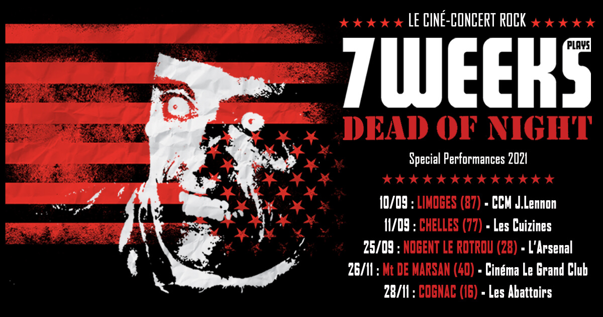 Flyer ciné-concert 7Weeks plays Dead of Night 2021